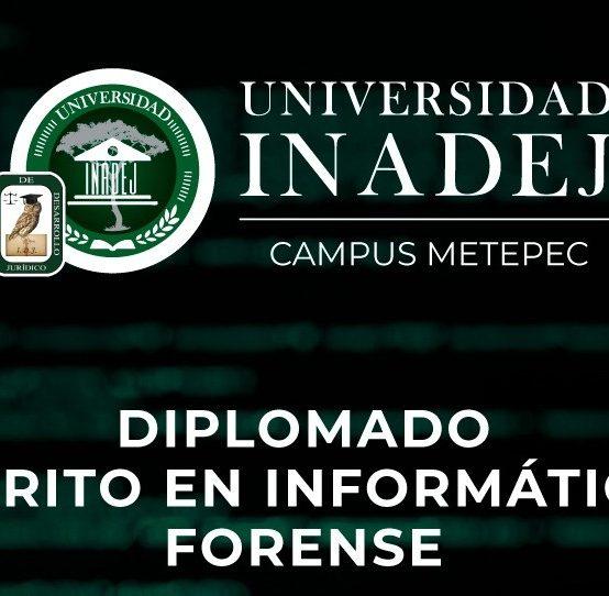 Diplomado: Perito en Informática Forense