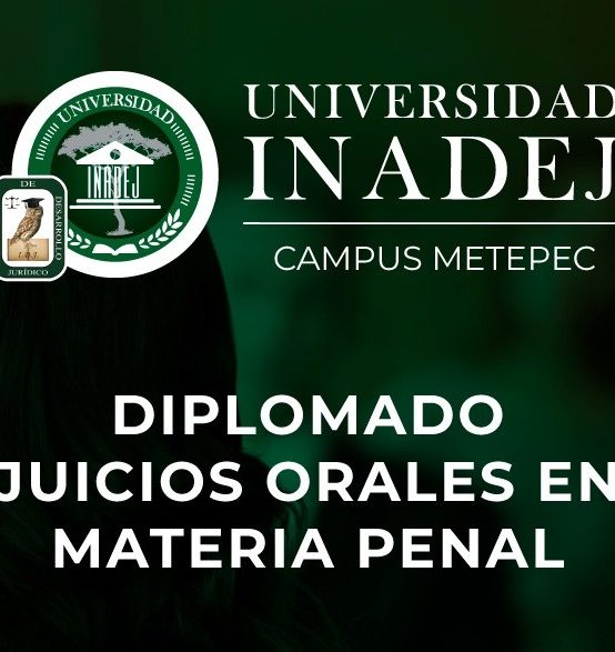 Diplomado Juicios Orales en Materia Penal