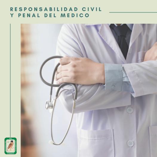 Responsabilidad Civil y Penal del Médico
