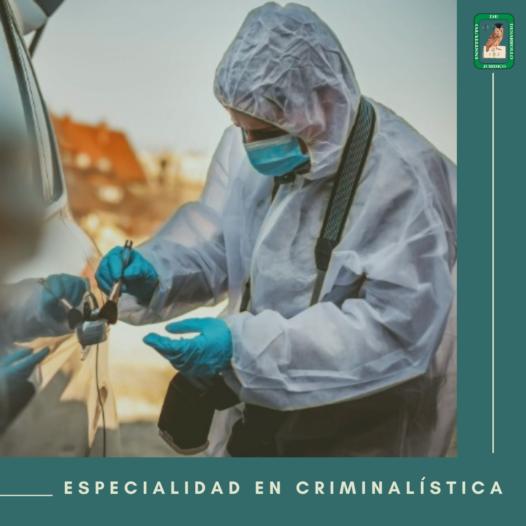 Especialidad en Criminalística