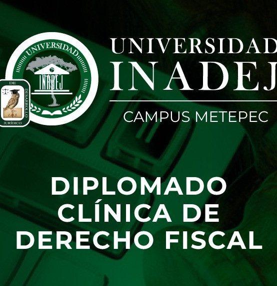 Diplomado: Clínica de derecho fiscal